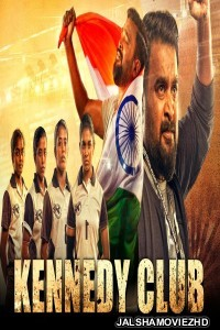 Kennedy Club (2021) South Indian Hindi Dubbed Movie