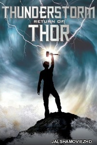 Thunderstorm The Return of Thor (2011) Hindi Dubbed